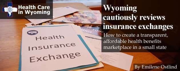Wyoming cautiously reviews insurance exchanges