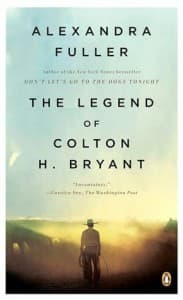 The Legend of Colton H. Bryant cover