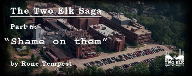 "The Two Elk Saga Part 6: ""Shame on them"""