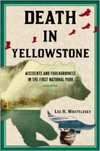 """The book """"Death in Yellowstone"""" by Lee Whittlesey has be rereleased with new and expanded content.  (Photo courtesy Lee Whittlesey - click to enlarge)"""