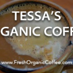 Tessa's Organic Coffee